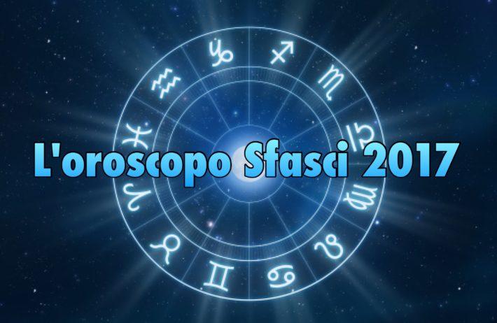 L'Oroscopo Sfasci 2017